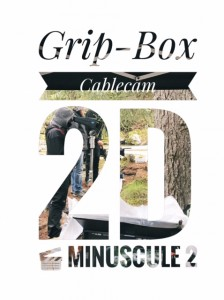 Grip-Box Minuscule cable cam 2D